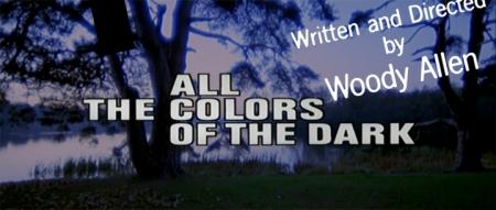 allthecolorsofthedark meets woody allen