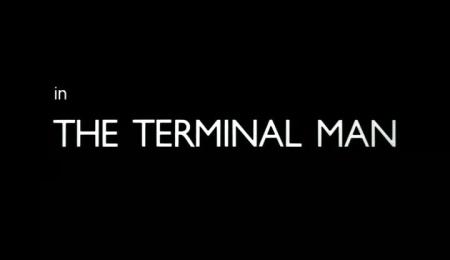 the terminal man 007