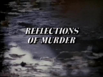 reflections of murder 01