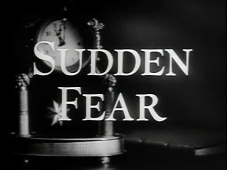 sudden fear
