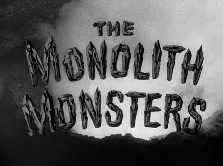 the monolith monsters 01