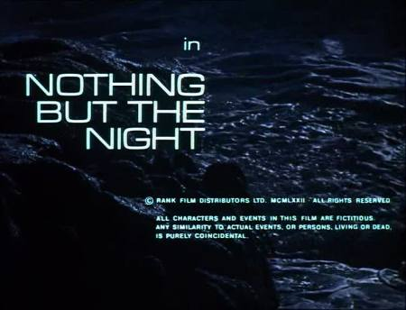 nothing but the night 03